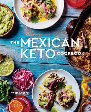 Buy the The Mexican Keto Cookbook cookbook