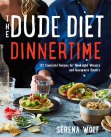 The Dude Diet Dinnertime Cookbook