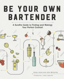 Be Your Own Bartender Cookbook