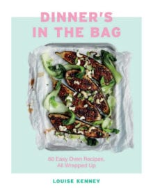 Dinner's in the Bag Cookbook