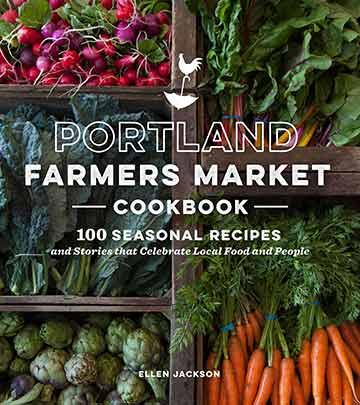 Buy the Portland Farmers Market Cookbook cookbook