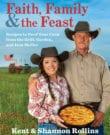 Faith, Family & the Feast Cookbook