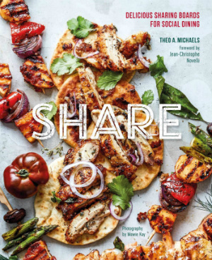 Buy the Share: Delicious Sharing Boards for Social Dining cookbook