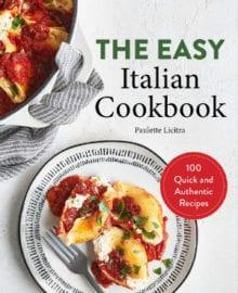 The Easy Italian Cookbook