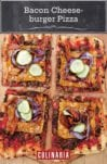 A bacon cheeseburger pizza topped with beef, bacon, pickles, cheese, and red onion, cut into four squares on a wooden pizza peel.