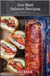 A split image of 2 of 7 salmon recipes, including salmon banh mi sandwichs and cedar plank-grilled salmon.