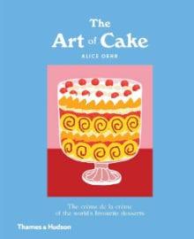 The Art of Cake Cookbook