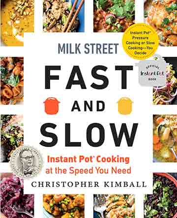 Buy the Milk Street Fast and Slow cookbook