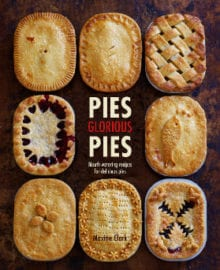 Pies Glorious Pies Cookbook