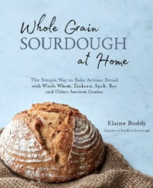 Whole Grain Sourdough at Home Cookbook