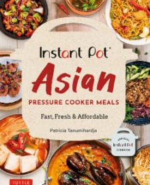 Instant Pot Asian Cookbook