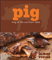 Buy the Pig: King of the Southern Table cookbook
