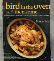 Buy the A Bird in the Oven and Then Some cookbook