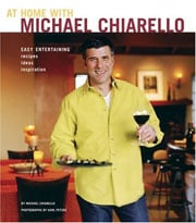 Buy the At Home With Michael Chiarello cookbook
