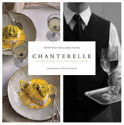 Buy the Chanterelle: The Story and Recipes of a Restaurant Classic cookbook