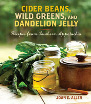 Buy the Cider Beans, Wild Greens, and Dandelion Jelly cookbook