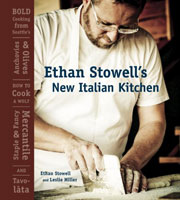 Buy the Ethan Stowell's New Italian Kitchen cookbook