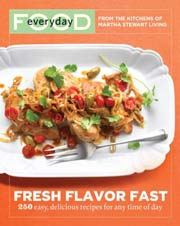 Buy the Everyday Food: Fresh Flavor Fast cookbook