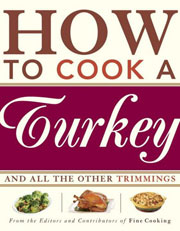 Buy the How to Cook a Turkey and All the Other Trimmings cookbook