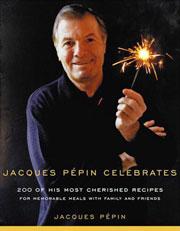 Buy the Jacques Pépin Celebrates cookbook