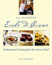 Buy the Jill Prescott's Ecole de Cuisine cookbook