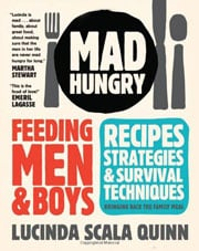 Buy the Mad Hungry: Feeding Men and Boys cookbook