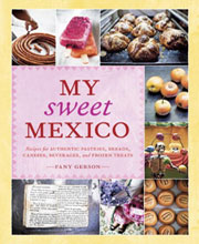Buy the My Sweet Mexico cookbook