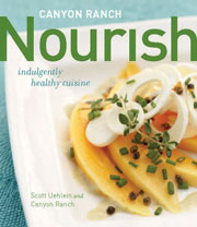 Buy the Canyon Ranch Nourish cookbook