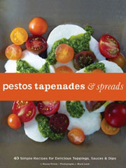 Buy the Pestos, Tapenades & Spreads cookbook