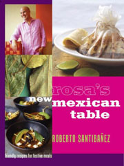 Buy the Rosa's New Mexican Table cookbook