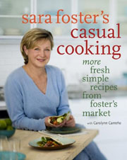 Buy the Sara Foster's Casual Cooking cookbook