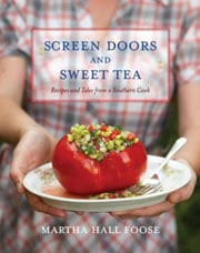 Buy the Screen Doors and Sweet Tea: Recipes and Tales from a Southern Cook cookbook