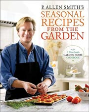 Buy the P. Allen Smith's Seasonal Recipes from the Garden cookbook