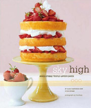 Buy the Sky High: Irresistible Triple-Layer Cakes cookbook