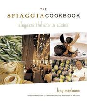 Buy the The Spiaggia Cookbook cookbook