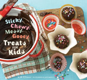 Buy the Sticky, Chewy, Messy, Gooey, Treats for Kids cookbook