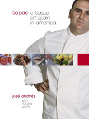 Tapas: A Taste of Spain in America by Jose Andres