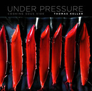Under Pressure: Cooking Sous Vide by Thomas Keller
