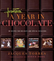 Buy the Jacques Torres' A Year in Chocolate cookbook
